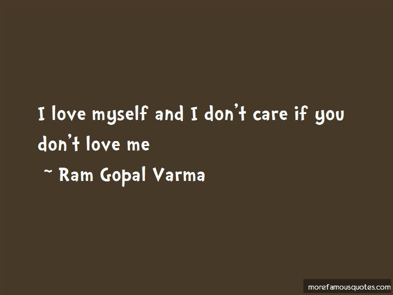 I Dont Care If You Dont Love Me Quotes Top 2 Quotes About I Dont