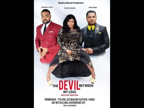 THE DEVIL BETWEEN MY LEGS latest full Movies 1&2 | Ghallywood movies