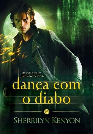 Dança com o Diabo (Predador da Noite, #4)