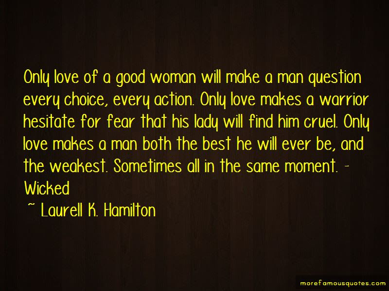 A Good Woman Will Quotes Top 33 Quotes About A Good Woman Will From