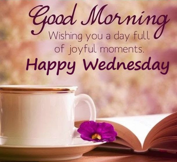 Good Morning Wednesday Quotes For Your Best Friends