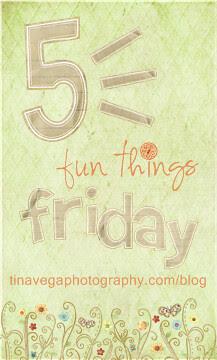 5 Fun Things Friday