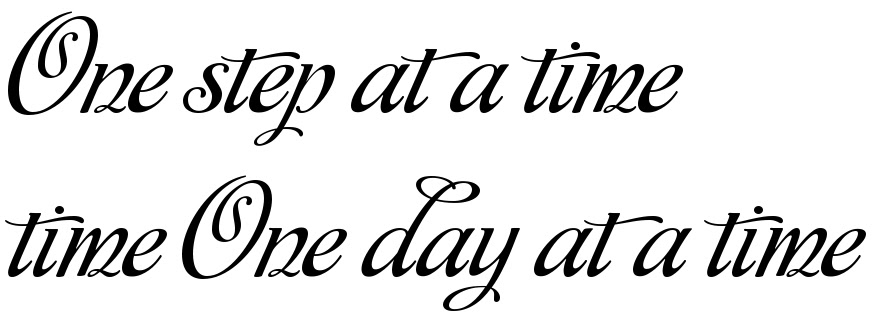 One Step At A Time Time One Day At A Time Tattoo Script Download