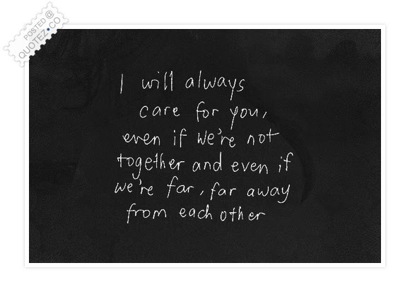 I Will Always Care For You Love Quote Quotezco