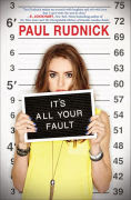 Title: It's All Your Fault, Author: Paul Rudnick