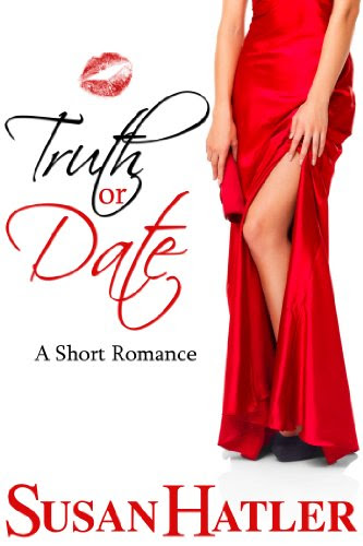 Truth or Date (Better Date than Never) by Susan Hatler