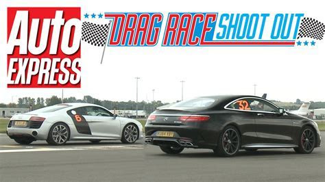 Audi R8 V10 vs Mercedes S63 AMG Coupe   Drag Race Shoot out   YouTube