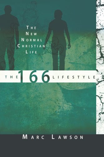 The 166 Lifestyle: The New Normal Christian Life