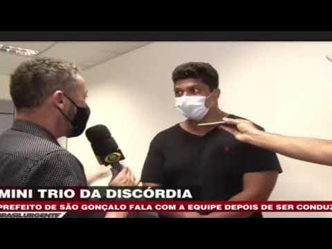 MINI TRIO DA DISCÓRDIA ! PREFEITO DE SÃO GONÇALO É PRESO