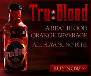 TruBlood Beverage Exclusive