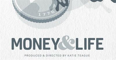 Money & Life (2013)
