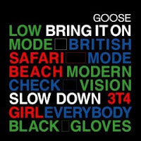 Goose - Bring It On