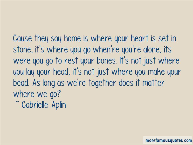Quotes About Home Is Where Your Heart Is Top 28 Home Is Where Your