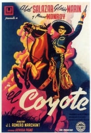 El Coyote Watch and get Download El Coyote in HD Streaming
