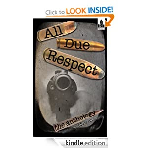All Due Respect (The Anthology)