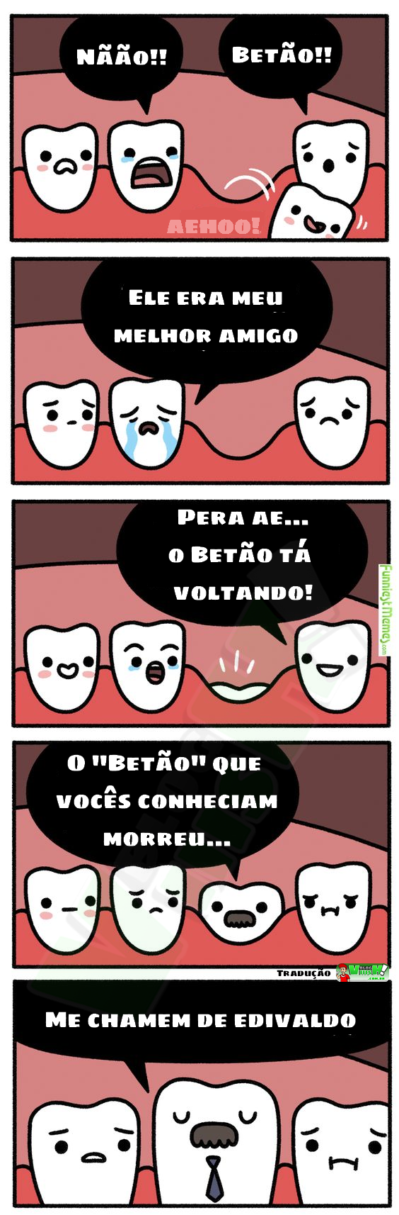 Blog Viiish - Edivaldo, o dente definitivo