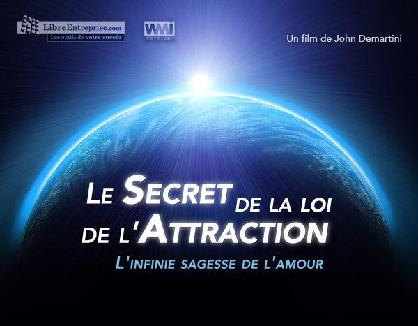 loi de l'attraction, loi de l'attraction amour, loi de l'attraction le secret, loi de l'attraction universelle, loi de l'attraction film