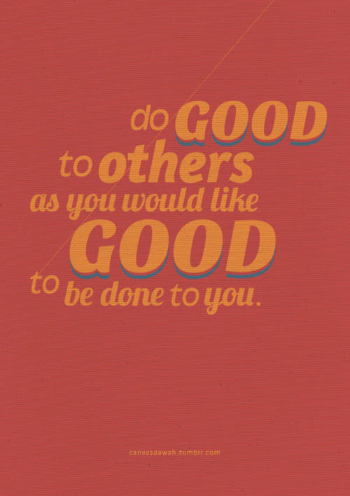 Do Good Things To People Inspirational Quotes And Images Being A