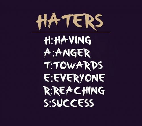 Haters Quotes Quotes About Haters Haters Quotes And Sayings