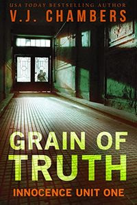 Grain of Truth by V. J. Chambers