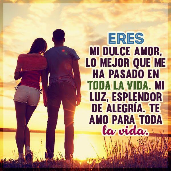Frases De Amor Eres Mi Dulce Amor Imagenes Gratis