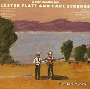 LESTER, FLATT AND EARL SCRUGGS boy name sue, a