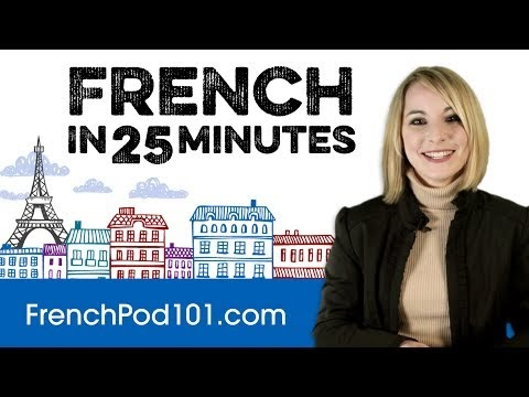 ALL the Basics You Need To Learn French in 25 Minutes