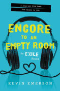 Title: Encore to an Empty Room, Author: Kevin Emerson
