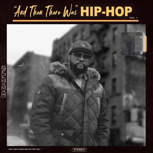 """Boots – """"And Then There Was HipHop"""""""