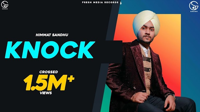 Knock Lyrics Himmat Sandhu & Garry Sandhu
