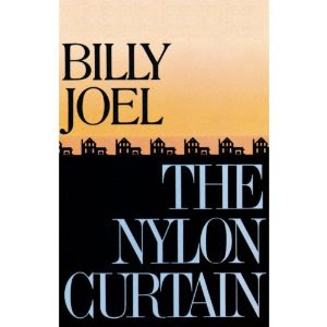 http://upload.wikimedia.org/wikipedia/en/f/ff/Billy_Joel_-_The_Nylon_Curtain.jpg