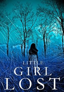 Little Girl Lost by Alexandria Clarke