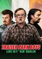 Trailer Park Boys Live In F**kin' Dublin | filmes-netflix.blogspot.com.br