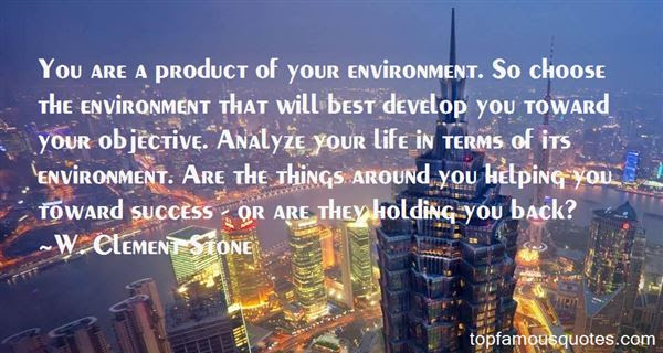 Product Of Your Environment Quotes Best 1 Famous Quotes About