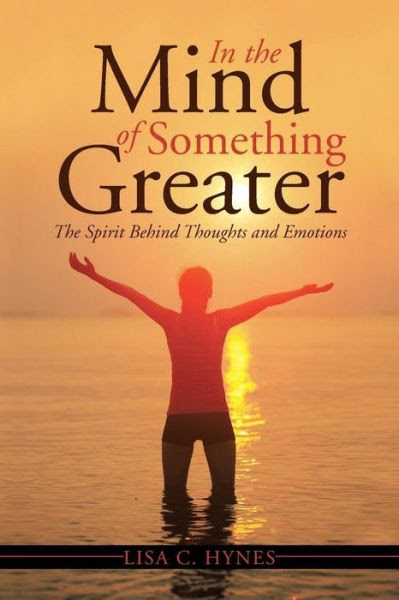 In the Mind of Something Greater: The Spirit Behind Thoughts and Emotions