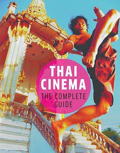 Thai Cinema: The Complete Guide