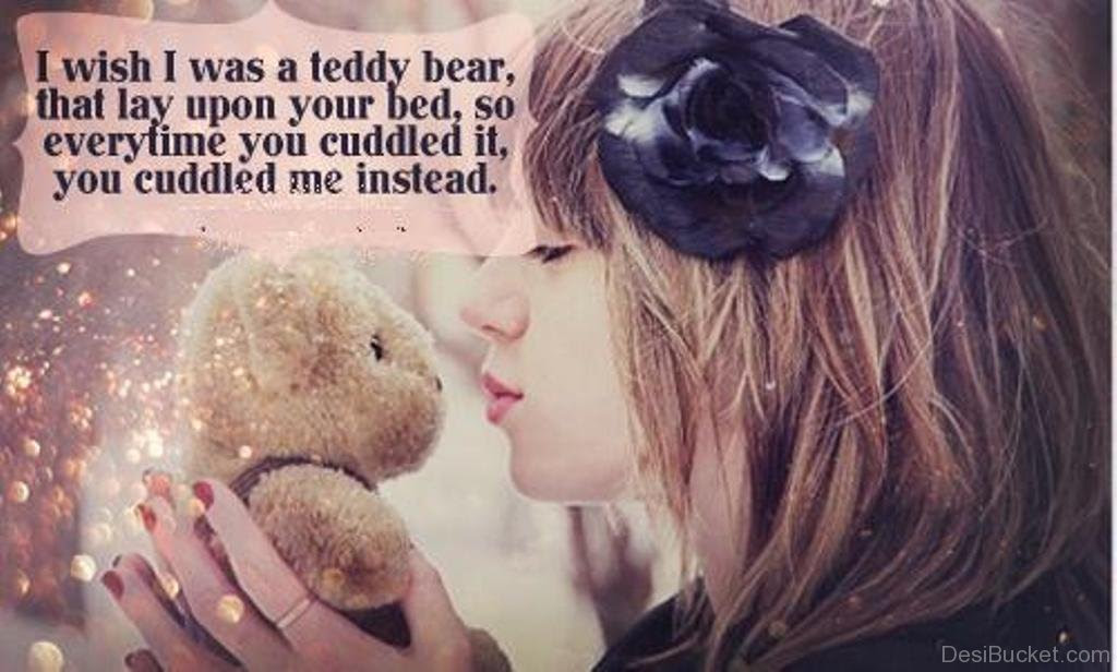 Quotes About My Teddy Bear 28 Quotes