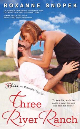 Three River Ranch: A Three River Ranch Novel (Entangled Bliss) by Roxanne Snopek