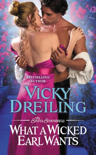 What a Wicked Earl Wants (The Sinful Scoundrels) by Vicky Dreiling