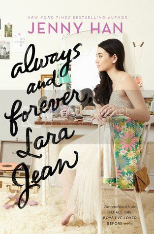 https://www.goodreads.com/book/show/30312860-always-and-forever-lara-jean