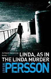 Linda, as in the Linda Murder by Leif G. W. Persson