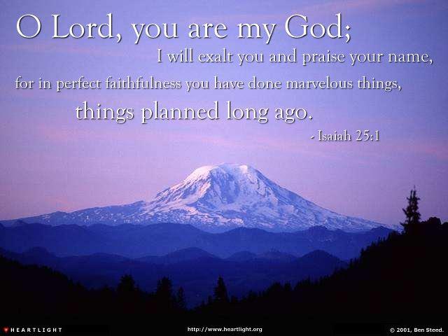 Inspirational illustration of Isaiah 25:1