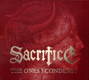Sacrifice - The Ones I Condemn