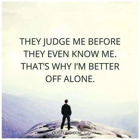 Better Alone Quotes