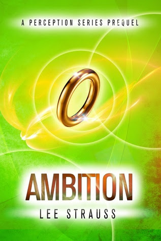 Ambition (Perception, #0.5)