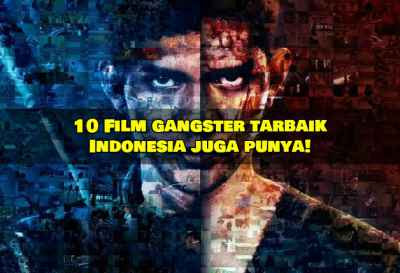 10 Film Gangster Terbaik Sepanjang Masa