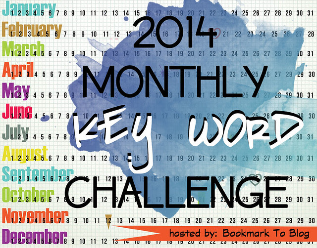 http://bookmark2blog.blogspot.co.uk/2013/11/2014-monthly-key-word-reading-challenge.html
