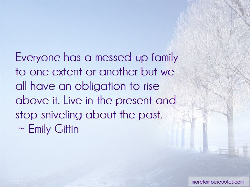 Quotes About A Messed Up Family Top 12 A Messed Up Family Quotes