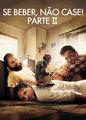 Se Beber, Não Case! Parte II | filmes-netflix.blogspot.com