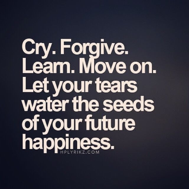 Cry Forgive Move On Pictures Photos And Images For Facebook